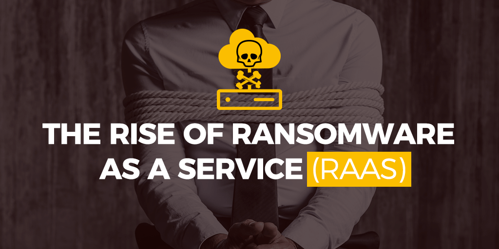 What is Ransomware-as-a-Service (RaaS)?